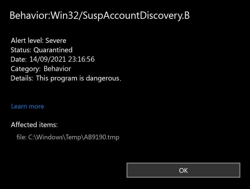 Behavior:Win32/SuspAccountDiscovery.B found