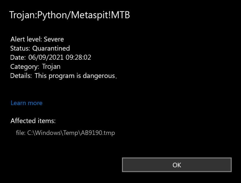 Trojan:Python/Metaspit!MTB found