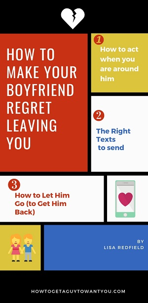 ‏‏how to make your boyfriend regret leaving you and get back together with him - עותק