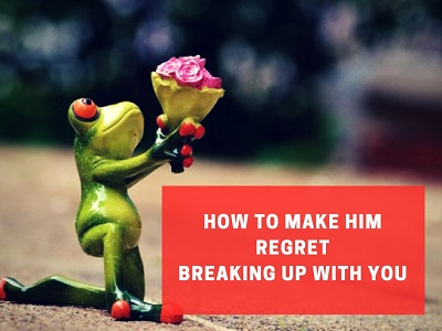 make a guy regret leaving you