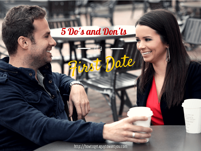 do's and don'ts for a first date