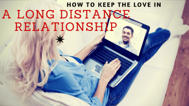 How to Make Your Long Distance Relationship WORK (with Him)