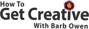 How to Get Creative with Barb Owen - Logo