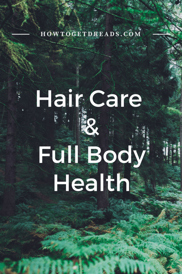 hair care and full body health