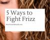 ways to fight frizz