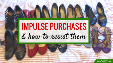 12 ways to stop impulse purchases for good. Sick of impulsive buys? Here's how to curb your spending so you can save money and have a less cluttered home