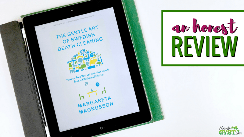 """""""The Gentle Art of Swedish Death Cleaning"""" by Margareta Magnusson, a review"""