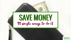 Ways To Save Money – 11 easy ways to save money