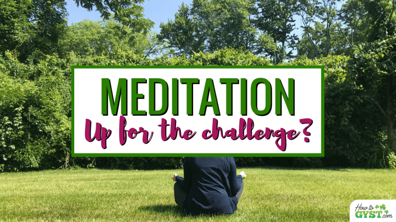 How I Changed My Life In 30 Days: Month 2 – Daily Meditation