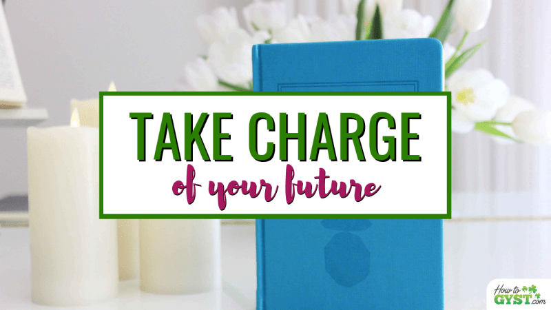 How To Make The Most Of Your Life & Take Charge Of Your Future | Take Control Of Your Life
