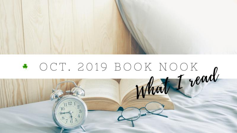 October 2019 Book Nook | Book reviews | Goodreads reading challenge 2019