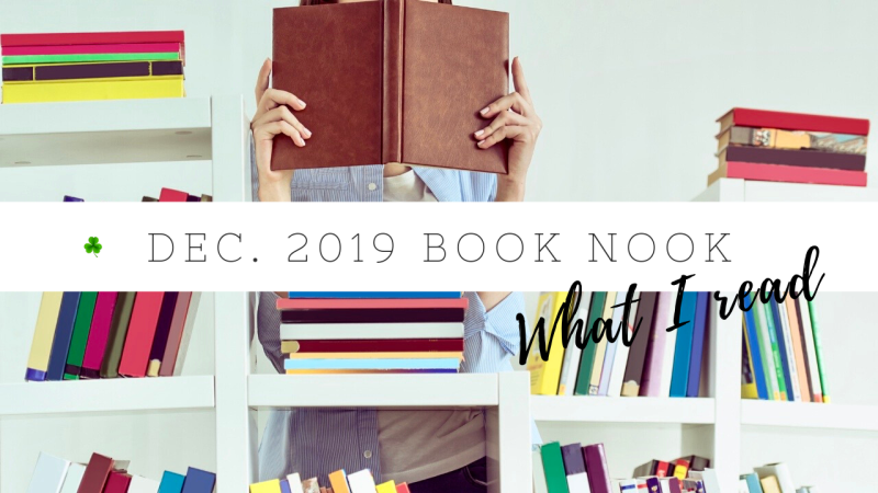 December 2019 Book Nook | Book reviews | Goodreads reading challenge 2019