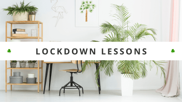 Lockdown Lessons – Life-Changing Habits You DON'T Want To Lose – How To Improve Your Life Post Coronavirus