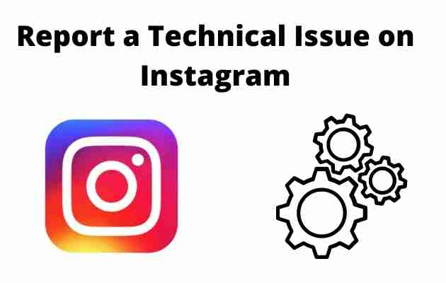 Report a Technical Issue on Instagram