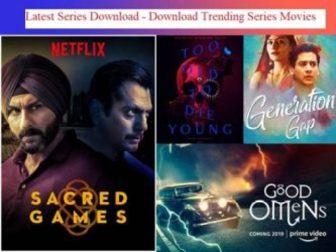 Latest Series Download - Download Trending Series Movies