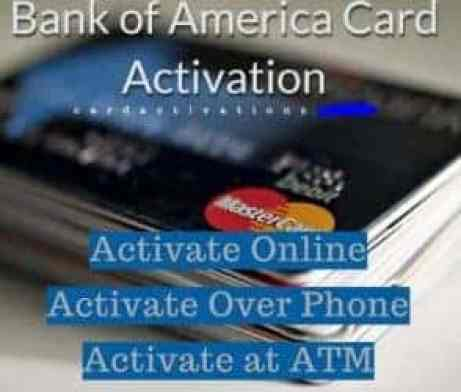 Activate Bank of America Credit Card through an easy step