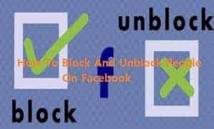 Block And Unblock People On Facebook