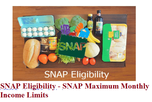 SNAP Eligibility - SNAP Maximum Monthly Income Limits