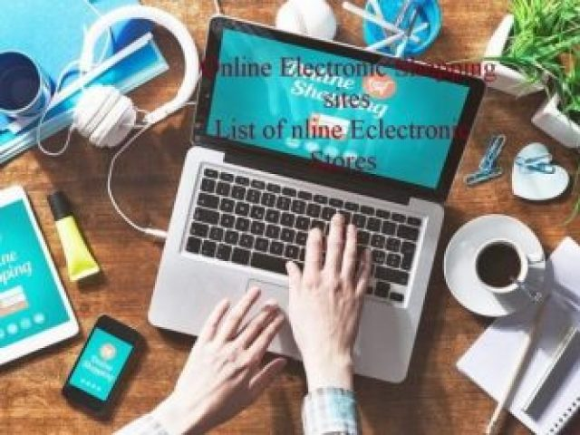 Online Electronic Shopping sites- List of Eclectronic Store