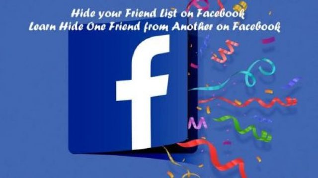 Learn To Hide One Friend from Another on Facebook