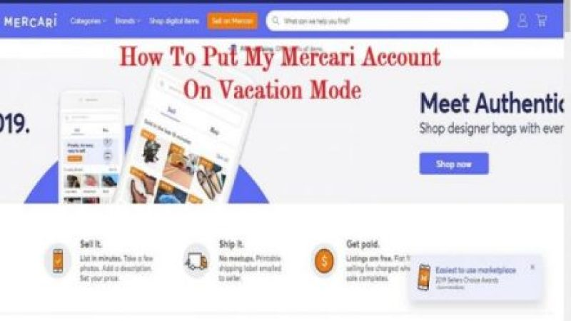 How To Put My Mercari Account On Vacation Mode