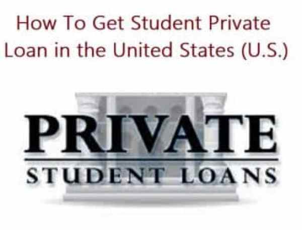 How To Get Student Private Loan in the United States (U.S.)
