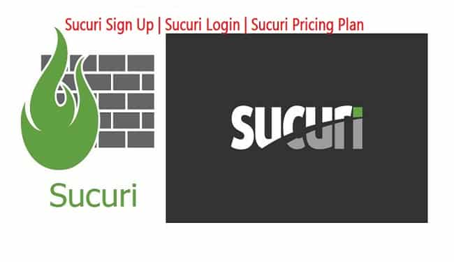 Sucuri Sign Up | Sucuri Login | Sucuri Pricing Plan