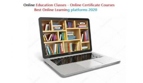 Online Education Classes - Online Certificate Courses | Best Online Learning platforms 2020