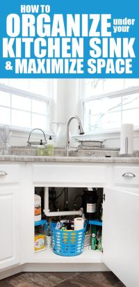 How to Organize Under Your Kitchen Sink - How to Nest for ...