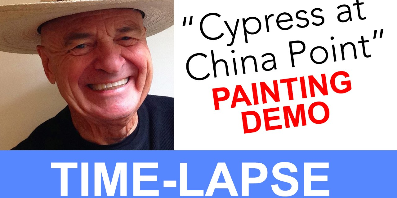 """Plein Air Painting Time-lapse of """"Cypress with China Point"""""""