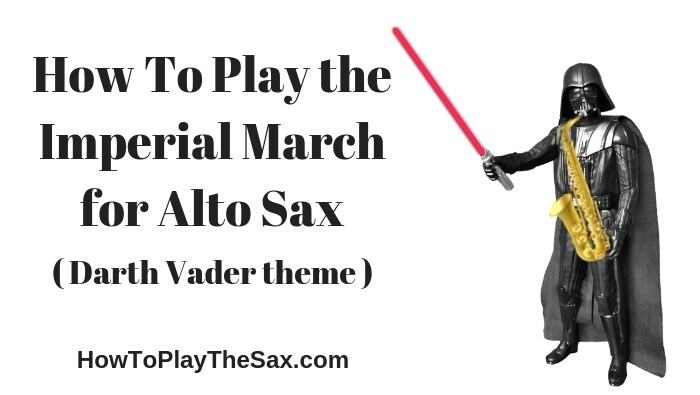 How To Play the Imperial March for Alto Sax