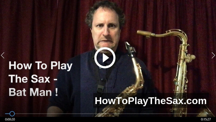 How To Play Batman on the Alto Saxophone