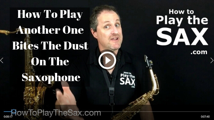 How To Play Another One Bites The Dust On The Saxophone