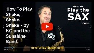 How To Play Shake Shake Shake on the Saxophone | Saxophone Lessons