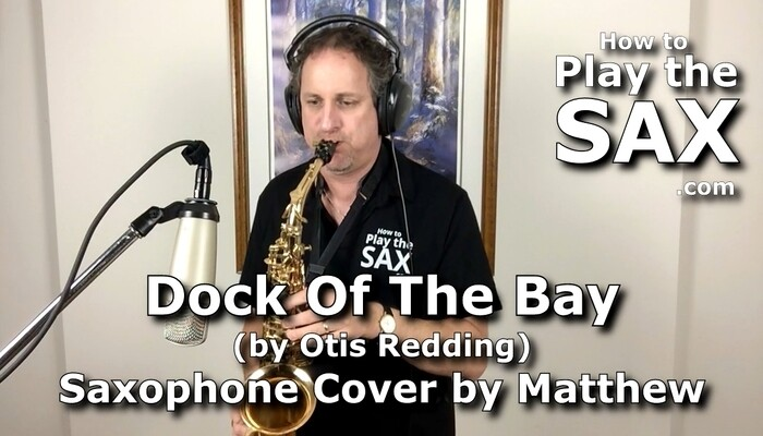 Dock Of The Bay Saxophone Cover