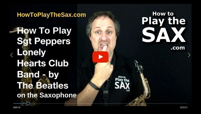 How to Play Sgt Peppers on the saxophone
