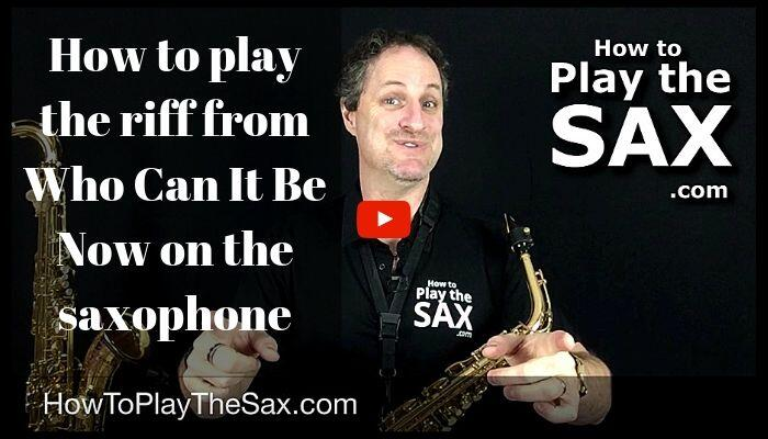 How to Play Who Can It Be Now On The Saxophone