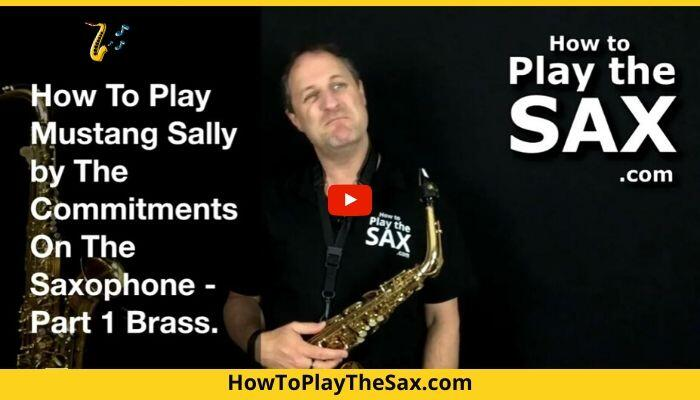 How To Play Mustang Sally On The Saxophone