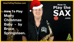 Merry Christmas Baby Saxophone Lesson