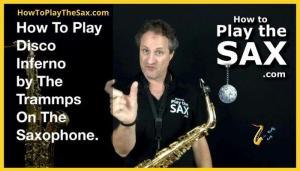 Disco Inferno Saxophone Lesson
