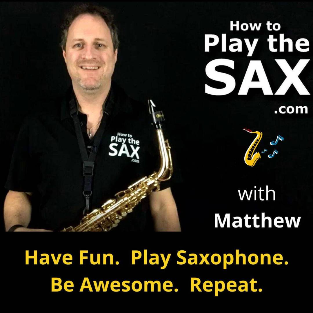 How To Play The Sax Podcast