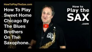 Sweet Home Chicago Saxophone