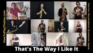 That's The Way I Like It Saxophone Group Video