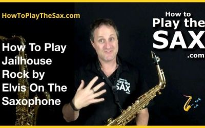 How To Play Jailhouse Rock On The Saxophone