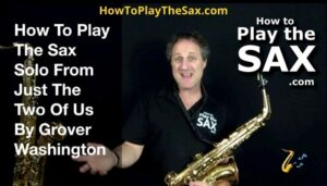 Just The Two Of Us Saxophone