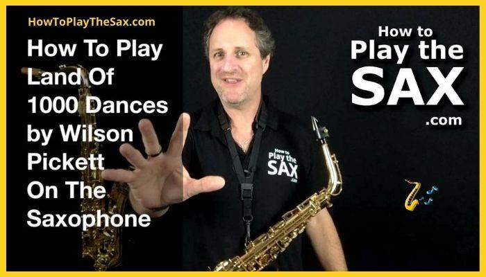 Land Of 1000 Dances Saxophone Lessons