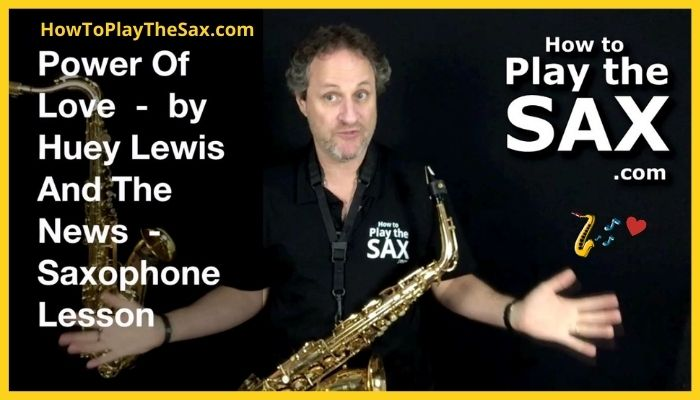 Power Of Love Saxophone Lessons