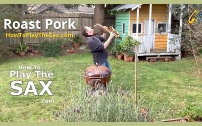 Roast Pork and Saxophones