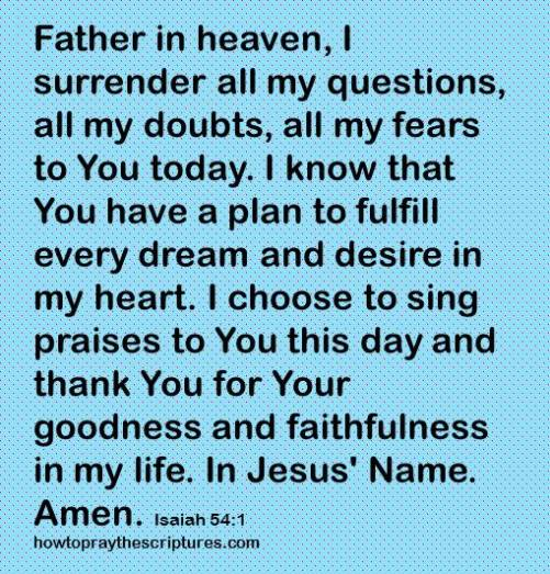 I surrender all my questions to you Isaiah 54-1