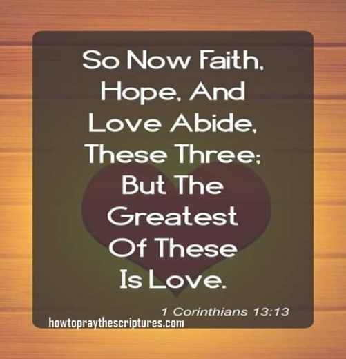 So Now Faith Hope And Love Abide These Three